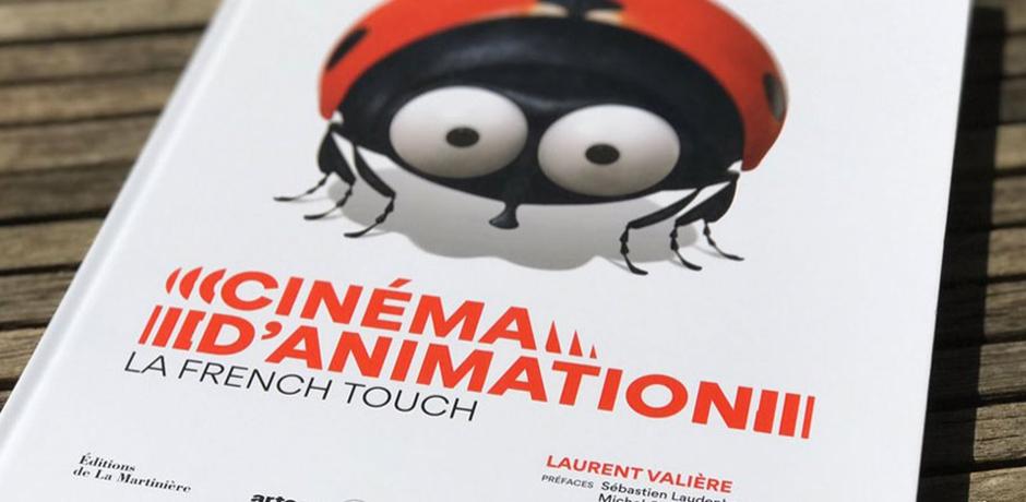 Cinéma d'animation, la French Touch !
