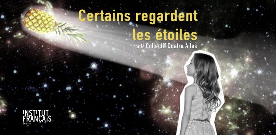 """""""Certains regardent les étoiles"""" en tournée au Maroc."""