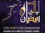 Les 2èmes Nuits du Ramadan au Maroc