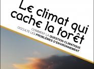 """COP 21 : """"Le climat qui cache la forêt""""!"""